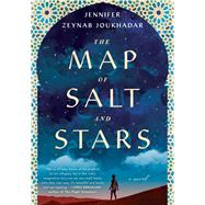 The Map of Salt and Stars by Joukhadar, Jennifer Zeynab, 9781501169038