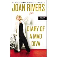 Diary of a Mad Diva by Rivers, Joan, 9780425269039