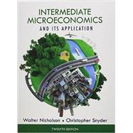Intermediate Microeconomics and Its Application (Book Only) by Nicholson, Walter; Snyder, Christopher M., 9781133189039