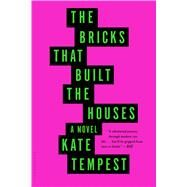 The Bricks That Built the Houses by Tempest, Kate, 9781620409039