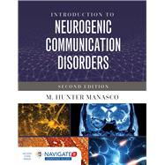 Introduction to Neurogenic Communication Disorders by Manasco, M. Hunter, 9781284099041