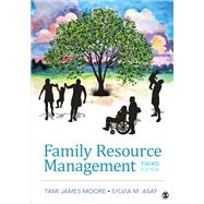 Family Resource Management by Moore, Tami James; Asay, Sylvia M., 9781506399041