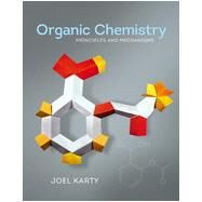 Organic Chemistry: Principles and Mechanisms by Karty, Joel M., 9780393919042
