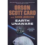 Earth Unaware by Card, Orson Scott; Johnston, Aaron, 9780765329042