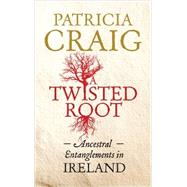 A Twisted Root by Craig, Patricia, 9780856409042