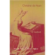 Christine de Pizan: A Casebook by Altmann,Barbara K., 9781138799042