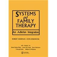 Systems of Family Therapy: An Adlerian Integration by Dinkmeyer; Don, 9781138869042