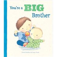 You're a Big Brother by Parragon Books, 9781472329042