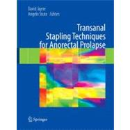 Transanal Stapling Techniques for Anorectal Prolapse by Jayne, David; Stuto, Angelo, 9781848009042