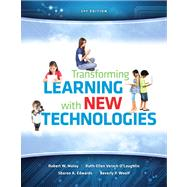 Transforming Learning with New Technologies Plus NEW MyEducationLab with Video-Enhanced Pearson eText -- Access Card Package