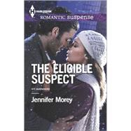 The Eligible Suspect by Morey, Jennifer, 9780373279043