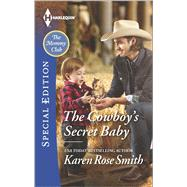 The Cowboy's Secret Baby by Smith, Karen Rose, 9780373659043