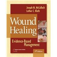 Wound Healing: Evidence-Based Management by Joseph, Mcculloch, 9780803619043