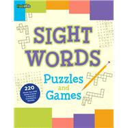 Sight Words Puzzles and Games by Keeley, Shannon, 9781411479043