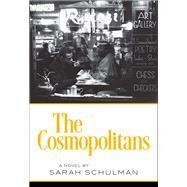 The Cosmopolitans by Schulman, Sarah, 9781558619043