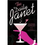 The Daily Janet by Conley, Leana; Smitherman, Dave, 9781681209043