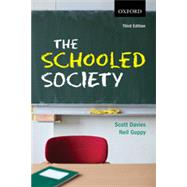 The Schooled Society 3e by Davies;   Guppy, 9780195449044