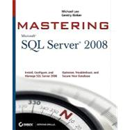 Mastering SQL Server 2008 by Lee, Michael; Bieker, Gentry, 9780470289044