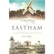 A Brief History of Eastham by Wilding, Donald, 9781625859044