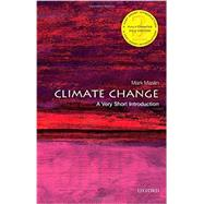 Climate Change: A Very Short Introduction by Maslin, Mark, 9780198719045