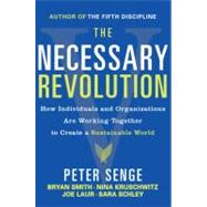 The Necessary Revolution by SENGE, PETER M.SMITH, BRYAN, 9780385519045