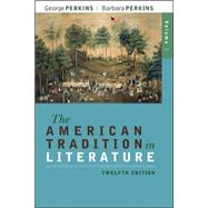 The American Tradition in Literature, Volume 1(book alone) by Perkins, George; Perkins, Barbara, 9780077239046