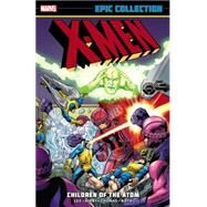 X-Men Epic Collection by Lee, Stan; Kirby, Jack; Thomas, Roy; Roth, Werner, 9780785189046