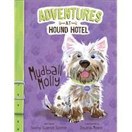 Mudball Molly by Sateren, Shelley Swanson; Melmon, Deborah, 9781479559046