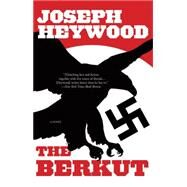 The Berkut by Heywood, Joseph, 9781493009046