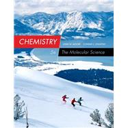 Chemistry The Molecular Science by Moore, John W.; Stanitski, Conrad L., 9781285199047