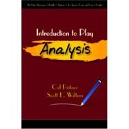Introduction to Play Analysis by Pritner, Cal; Walters, Scott E., 9781478629047