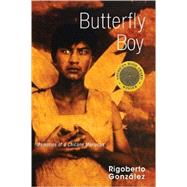 Butterfly Boy: Memories of a Chicano Mariposa by Gonzalez, Rigoberto, 9780299219048