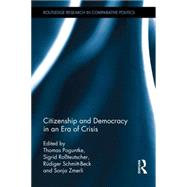 Citizenship and Democracy in an Era of Crisis: Essays in honour of Jan W. van Deth by Poguntke; Thomas, 9781138809048