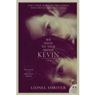 We Need to Talk about Kevin Tie-in : A Novel by Shriver, Lionel, 9780062119049