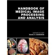 Handbook of Medical Image Processing and Analysis by Bankman, 9780123739049
