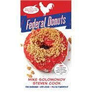 Federal Donuts by Solomonov, Michael; Cook, Steven; Henneman, Tom; Logue, Bob; D'ambrosio, Felicia, 9780544969049
