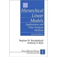 Hierarchical Linear Models Vol. 1 : Applications and Data Analysis Methods by Stephen W. Raudenbush, 9780761919049