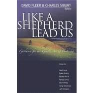 Like A Shepherd Lead Us by David Fleer; Charles Siburt, 9780976779049