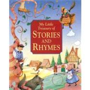 My Little Treasury of Stories and Rhymes: An Illustrated Collection of over 175 Tales and Verses for Children by Baxter, Nicola (RTL), 9781843229049