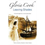 Leaving Shades by Cook, Gloria, 9780727869050
