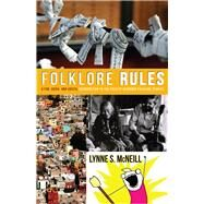 Folklore Rules by Mcneill, Lynne S., 9780874219050