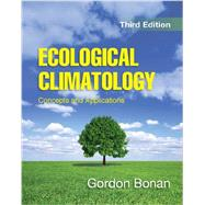 Ecological Climatology by Bonan, Gordon, 9781107619050