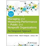 Managing and Measuring Performance in Public and Nonprofit Organizations by Poister, Theodore H.; Aristigueta, Maria P.; Hall, Jeremy L., 9781118439050