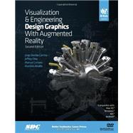 Visualization and Engineering Design Graphics With Augmented Reality by Camba, Jorge Dorribo; Otey, Jeffrey; Contero, Manuel; Alcaniz, Mariano, 9781585039050