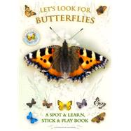 Let's Look for Butterflies by Pinnington, Andrea; Buckingham, Caz, 9781908489050