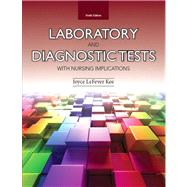 Laboratory and Diagnostic Tests with Nursing Implications by Kee, Joyce LeFever, 9780133139051