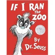 If I Ran the Zoo by DR SEUSS, 9780385379052