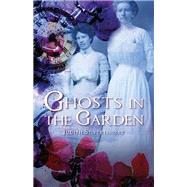 Ghosts in the Garden by Silverthorne, Judith, 9781550509052