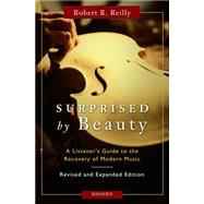 Surprised by Beauty by Reilly, Robert R., 9781586179052