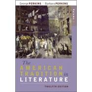 The American Tradition in Literature, Volume 2 (book alone) by Perkins, George; Perkins, Barbara, 9780077239053
